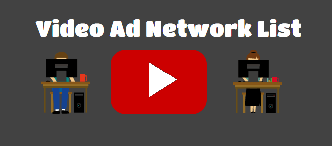 Video Ad Network List