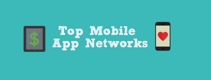 Top Mobile App Networks
