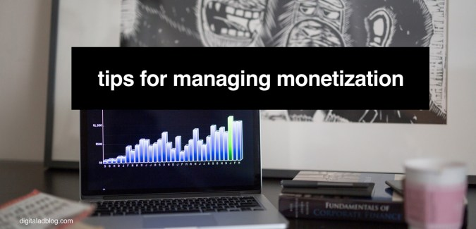 tips for managing monetization example