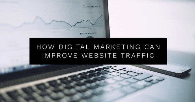 How Digital Marketing Can Improve Website Traffic
