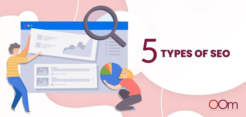 5-types-of-seo-explained-by-oom