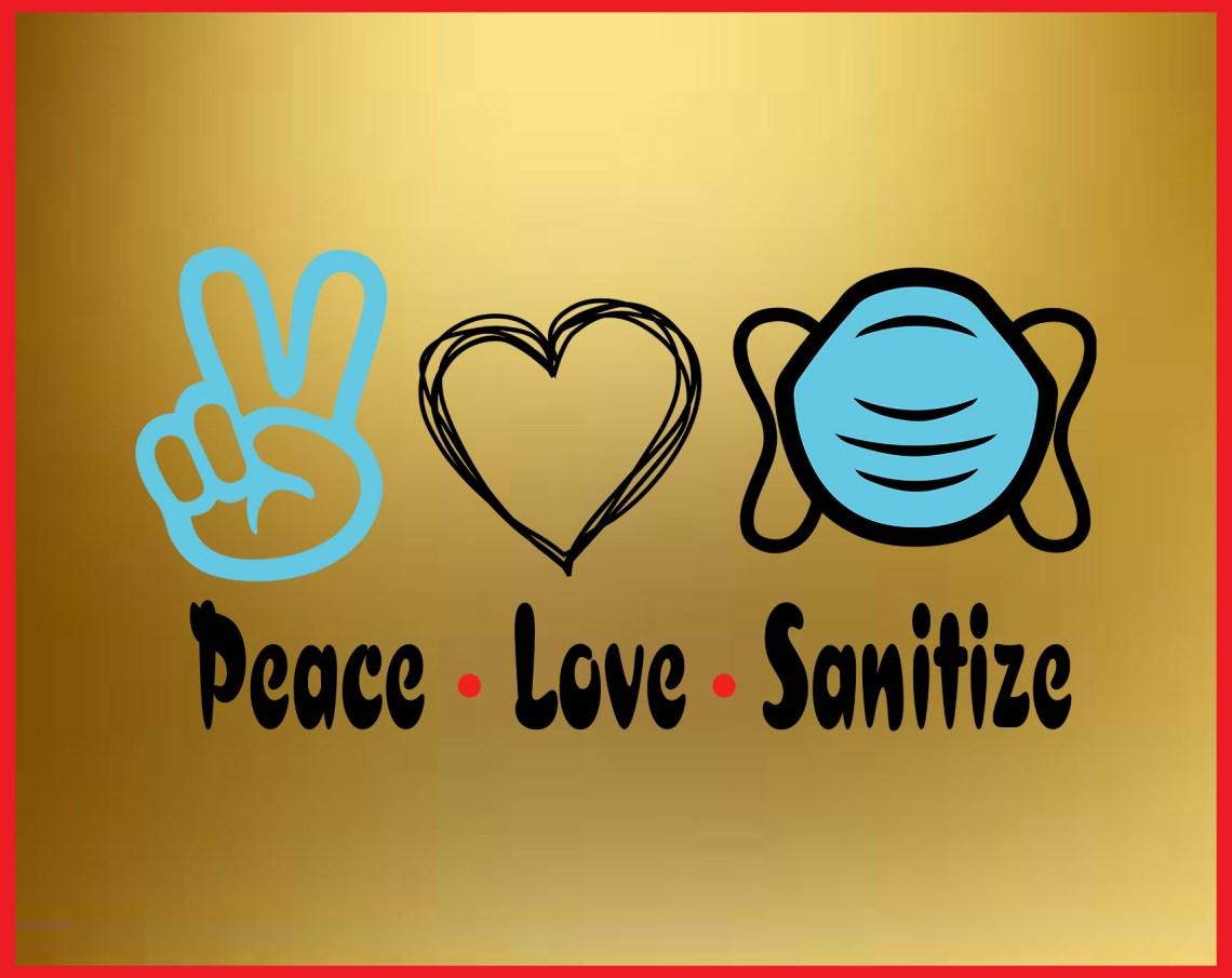 Download Peace Love Sanitize SVG, Awareness SVG Cut file vinyl ...