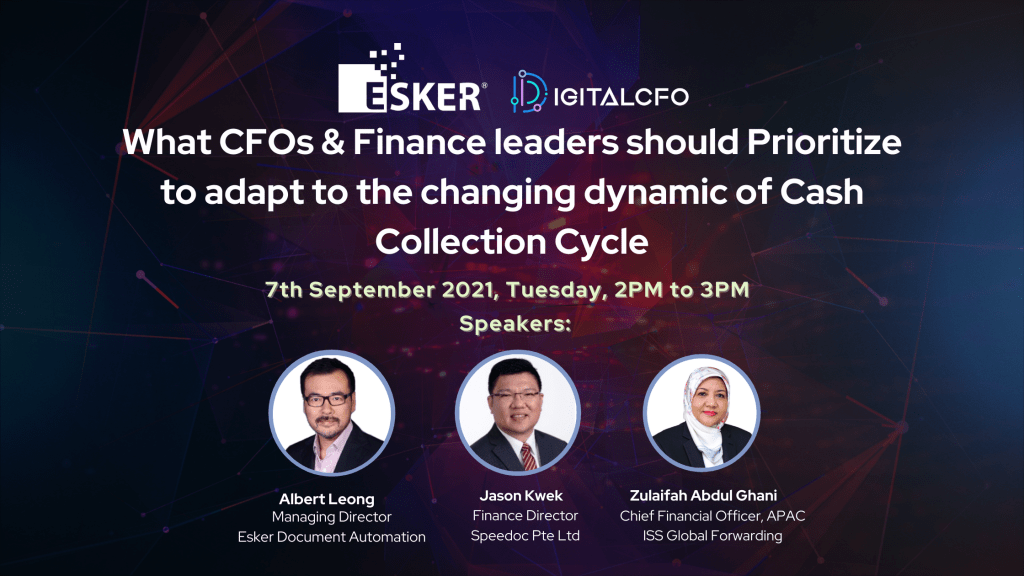 Webinar – What CFOs & Finance Leaders should Prioritize to adapt to the changing dynamics of Cash Collection Cycle | 7 Sep 21