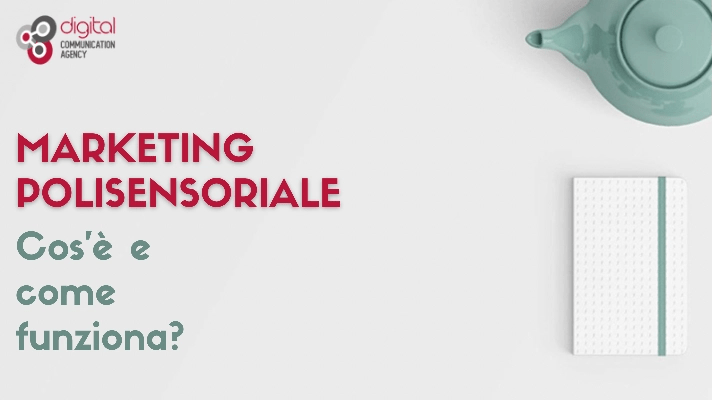 Marketing polisensoriale: cos'è e come funziona?