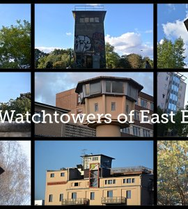 The Watchtowers of East Berlin