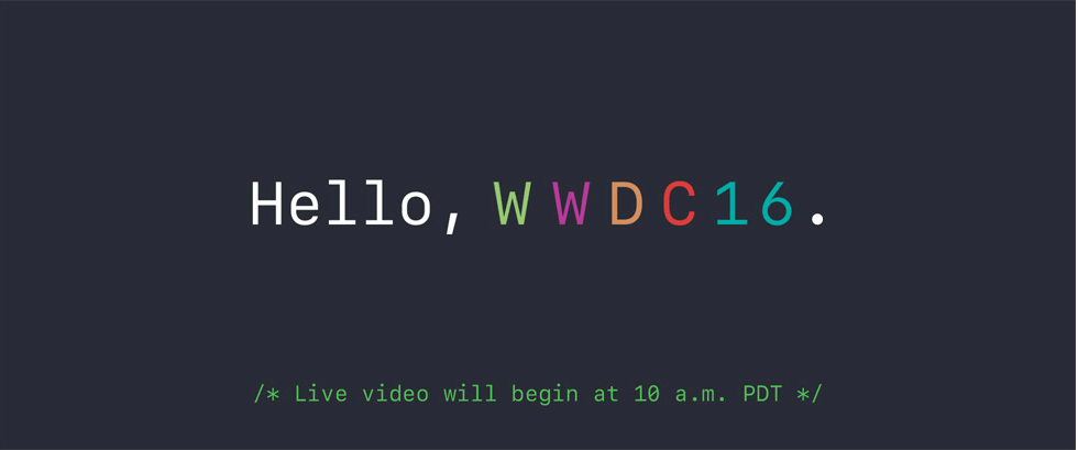 Quick List of Things to Expect & Hope for at WWDC 2016