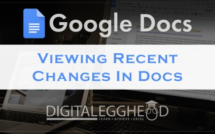 Google Docs Tips - Header - View Recent History Changes