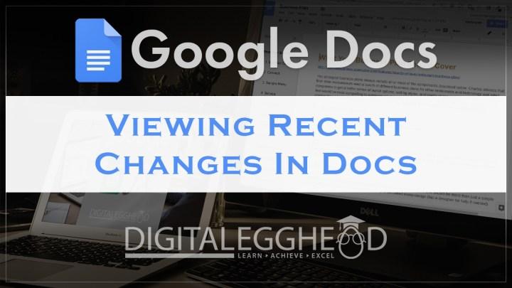 Google Docs Tips - Header - View Recent History Changes