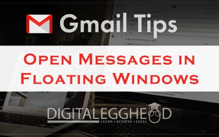 Google Gmail Tips - Header - Open Messages In Floating Window