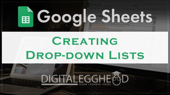 Google Sheets Tips - Header - Create Drop Down List Menu
