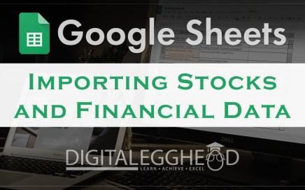 Google Sheets Tips - Header - Import Stocks and Financial Data