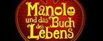 Manolo und das Buch des Lebens  -Logo
