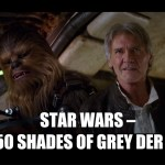 Star Wars- Das 50 Shades of Grey der Nerds