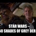 Star Wars- Das 50 Shades of Grey der Nerds