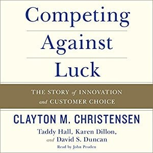 Competing Against Luck Audiobook Cover