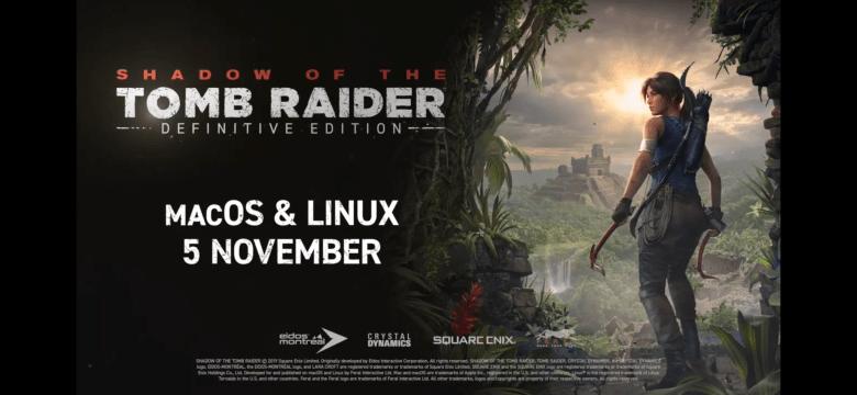 Ankündigung von Shadow of the Tomb Raider für den Mac