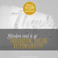 Gleden ved å gi - individual social responsibility (ISR)