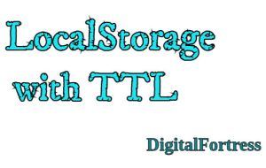 Localstorage with TTL