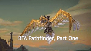BFA Pathfinder, Part One