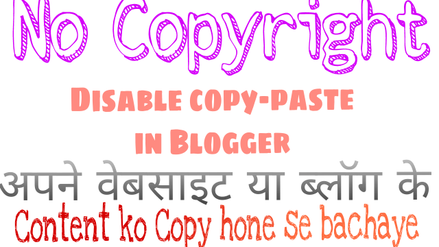 How to disable copy-paste in blogger