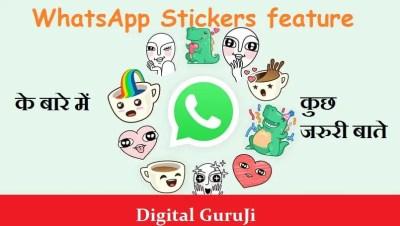 WhatsApp Stickers feature ke Baare Me Kuch Jaruri Baatein