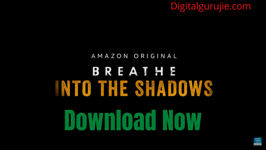 Breathe-Into the Shadows 2020 Download FilmyZilla
