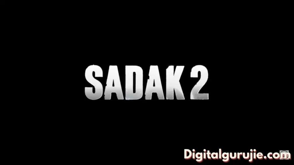 sadak 2 full movie download filmywap