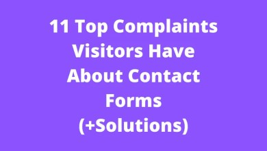 11 Top Complaints Visitors Have About Contact Forms (+Solutions)