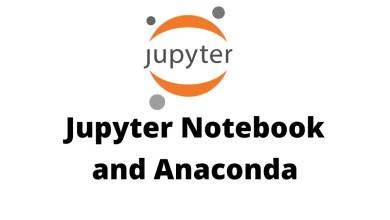 Jupyter Notebook and Anaconda
