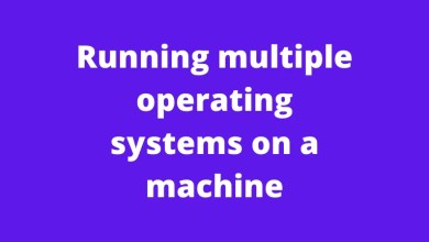 Running multiple operating systems on a machine