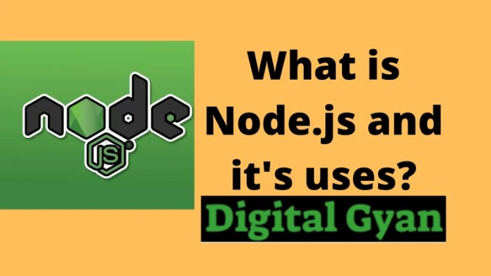what is nodejs and its uses