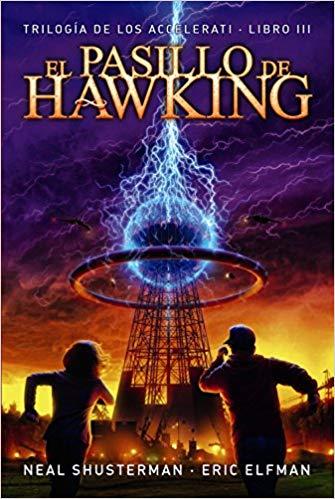 El pasillo de Hawking - Neal Shusterman Eric Elfman