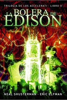 La bolera de Edison - Neal Shusterman Eric Elfman