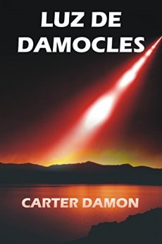 Luz de Damocles - Carter Damon