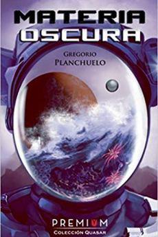 Materia Oscura - Gregorio Planchuelo