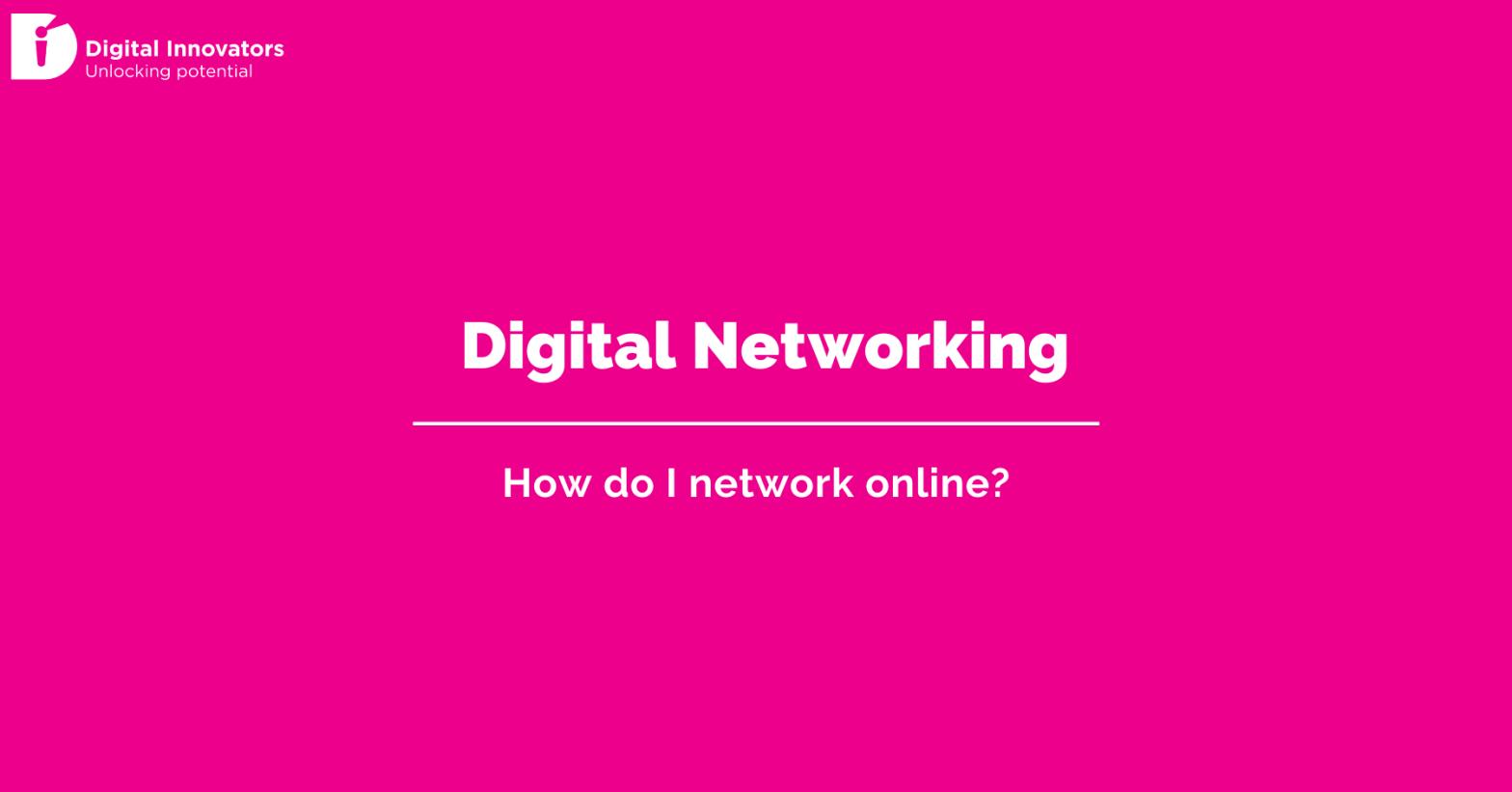 Digital Networking - How do I network online?