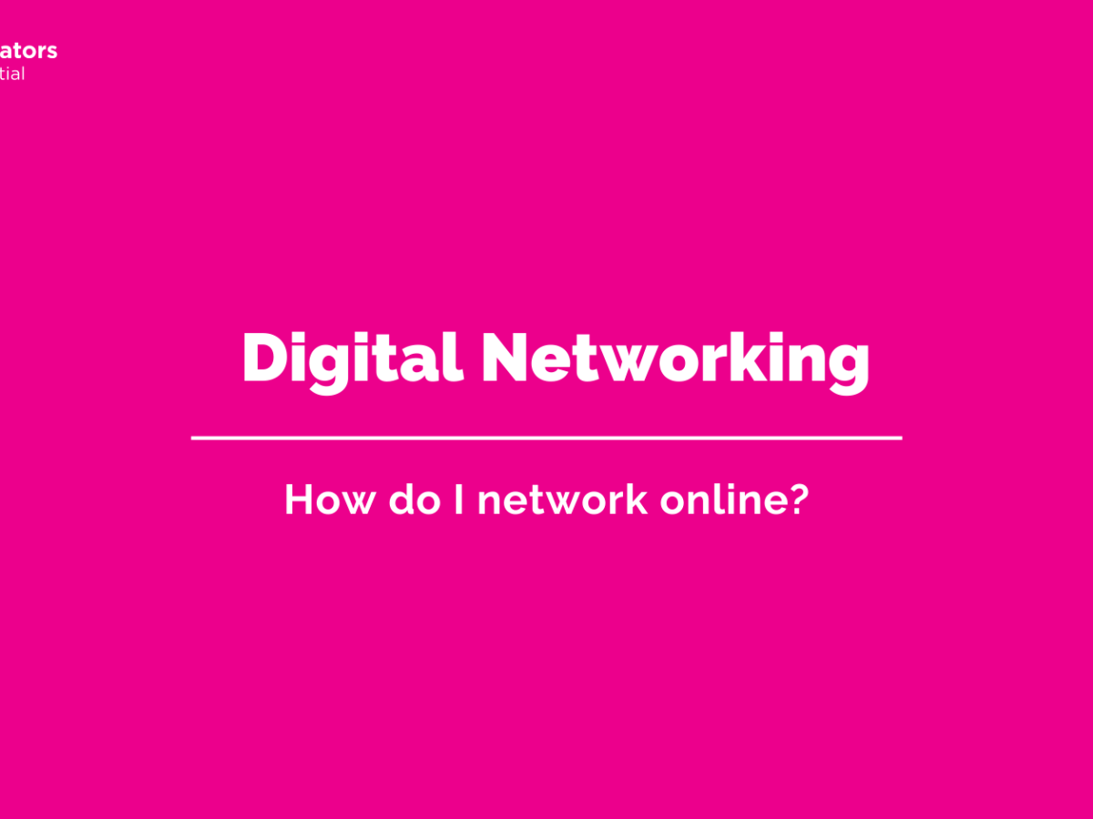 Digital Networking - How do I network online?