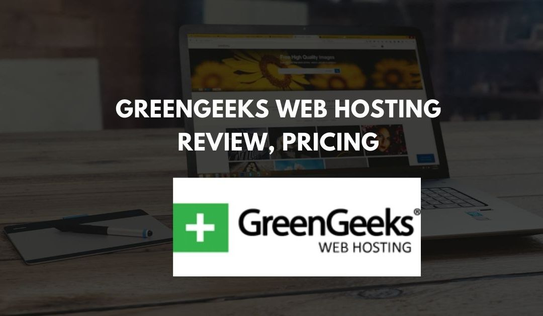 GreenGeeks Web Hosting Review, Pricing | Eco-Friendly Hosting