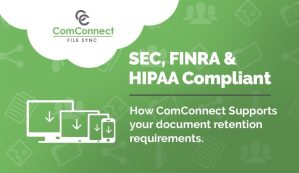 SEC, FINRA and HIPAA Compliant