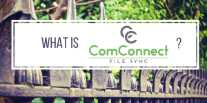 What is ComConnect File Sync