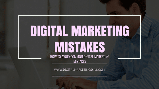 How to Avoid Common Mistakes in Digital Marketing (Action Steps)