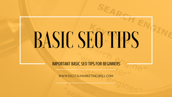 Important Basic SEO Tips For Beginners To Rank On Google