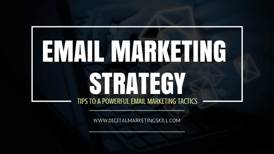 Email Marketing Strategy _ Free Email Marketing Tactics