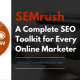 SEMrush - A Complete SEO Toolkit for Every Online Marketer