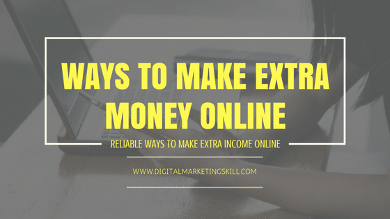 HOW TO MAKE EXTRA MONEY ONLINE   WAYS TO MAKE MONEY FROM HOME