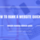 Website Ranking - How to Rank a Website Quickly