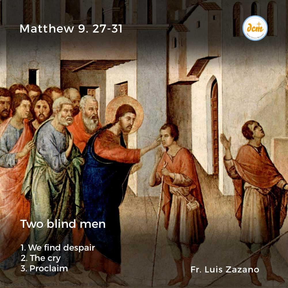 Matthew 9. 27-31