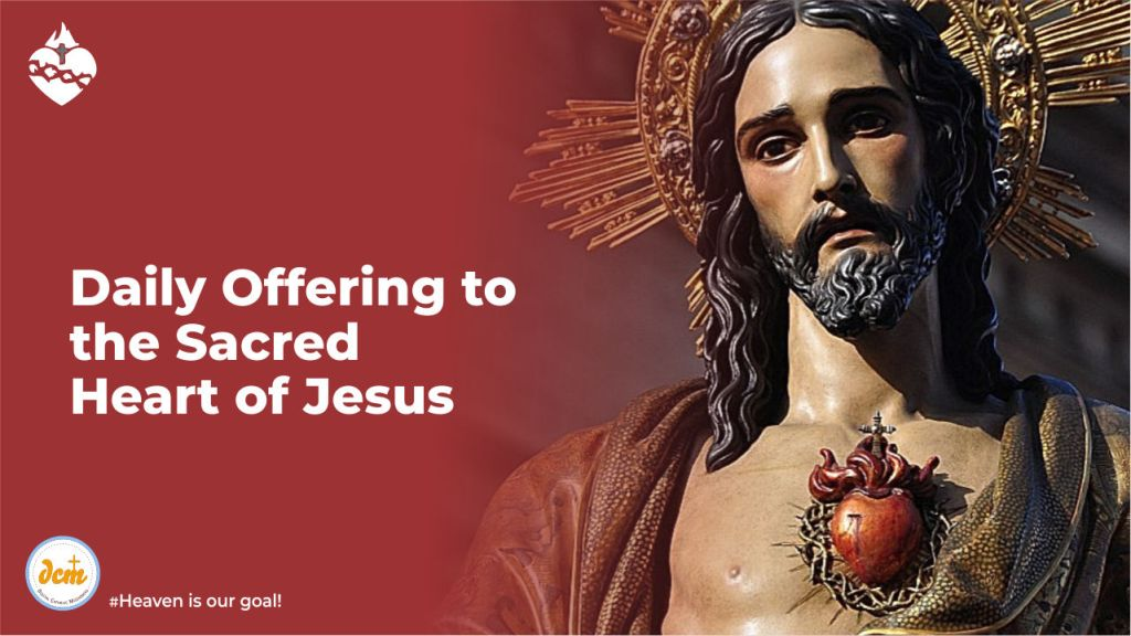Daily Offering to the Sacred Heart of Jesus