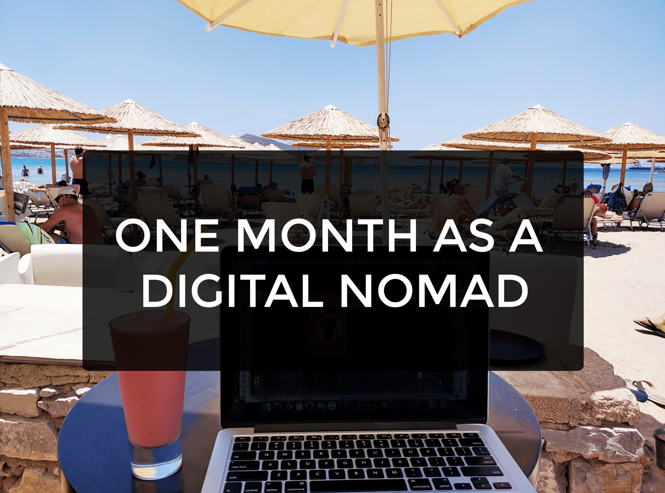 one month as a digitalnomad