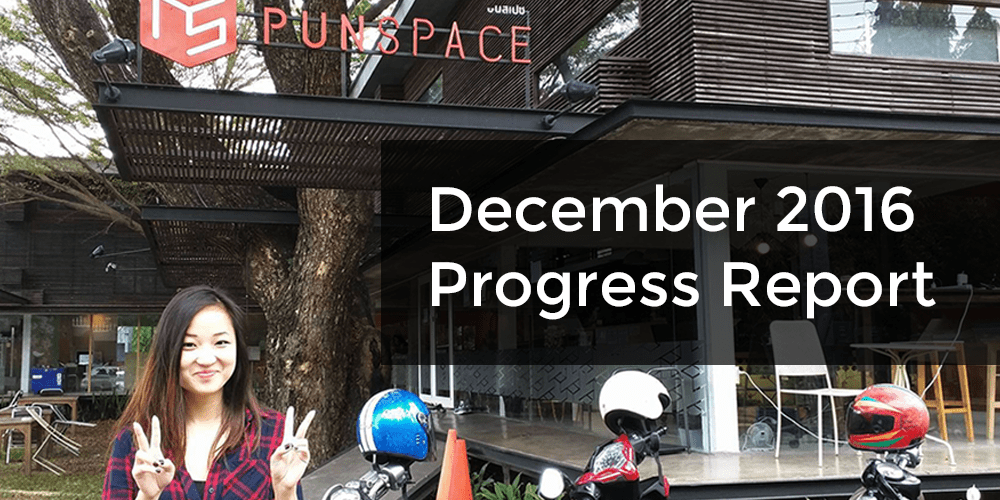 December 2016 Progress Report – $700/month Passive Income Attained